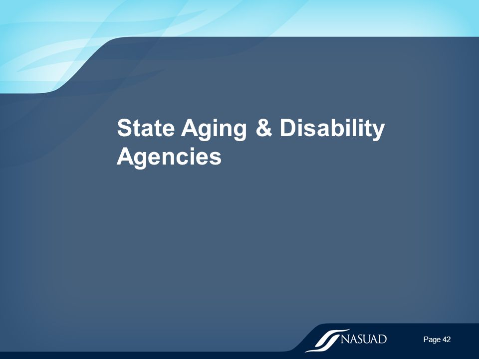State Aging & Disability Agencies Page 42