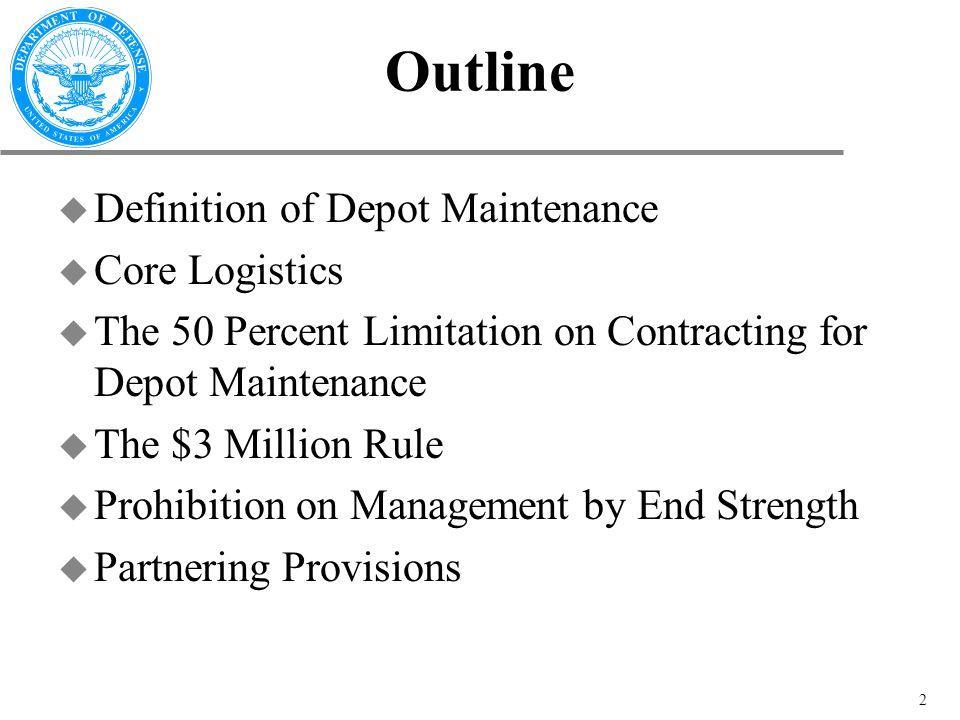 10 USC 2460 Definition of Depot-Level Maintenance & Repair