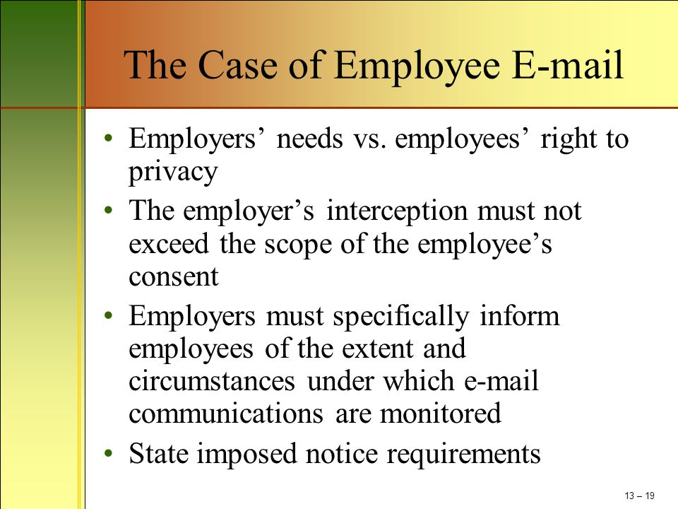 The Case of Employee E-mail Employers' needs vs.