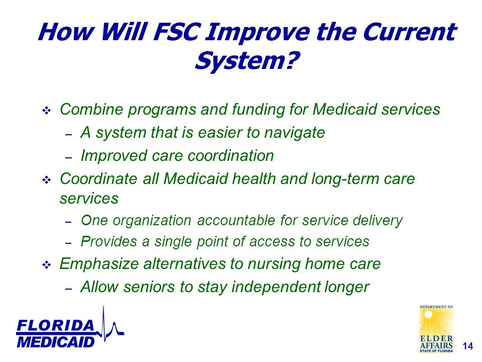 14 How Will FSC Improve the Current System.