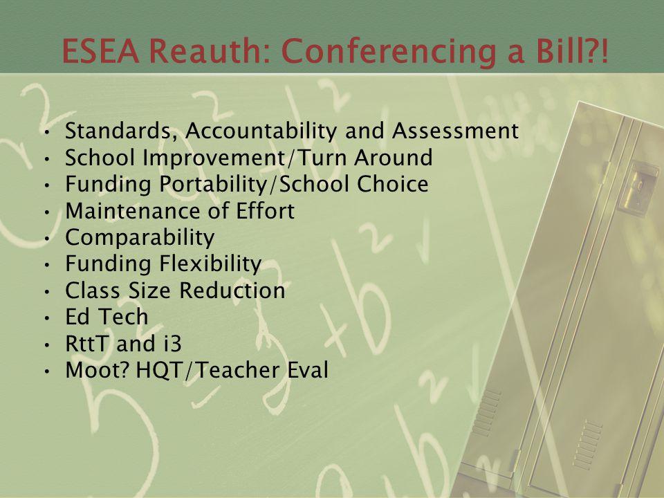 ESEA Reauth: Conferencing a Bill .