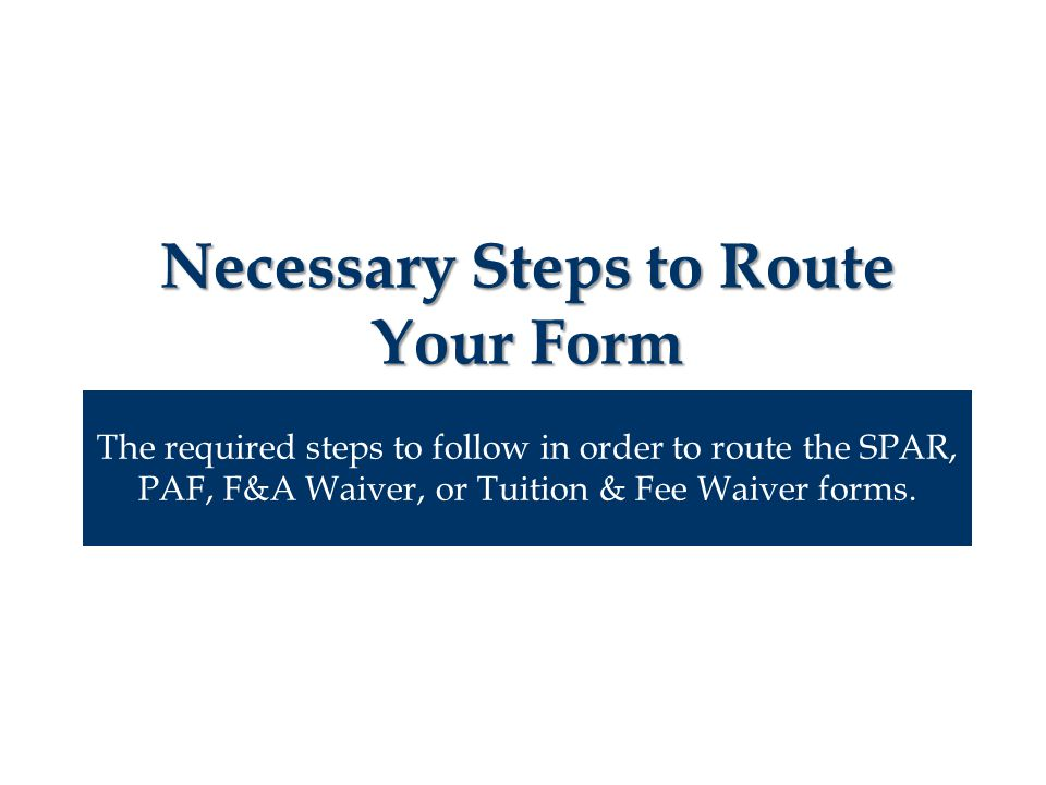 Routing the PAF: Uploading the Form File BrowserLocate where you saved the files of your form on your computer through the File Browser.