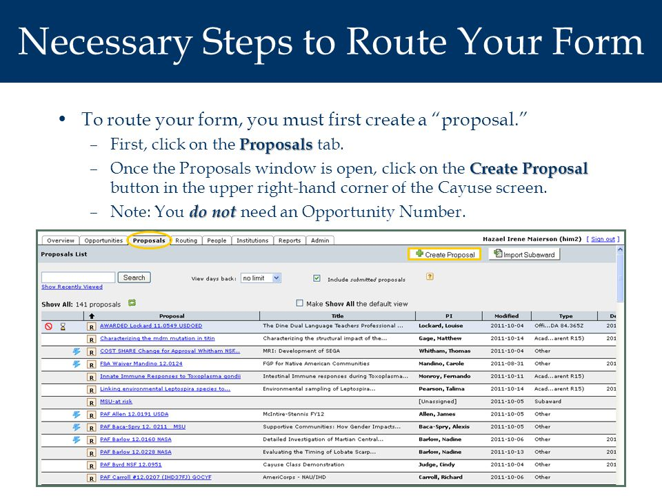 To route your form, you must first create a proposal. Proposals –First, click on the Proposals tab.