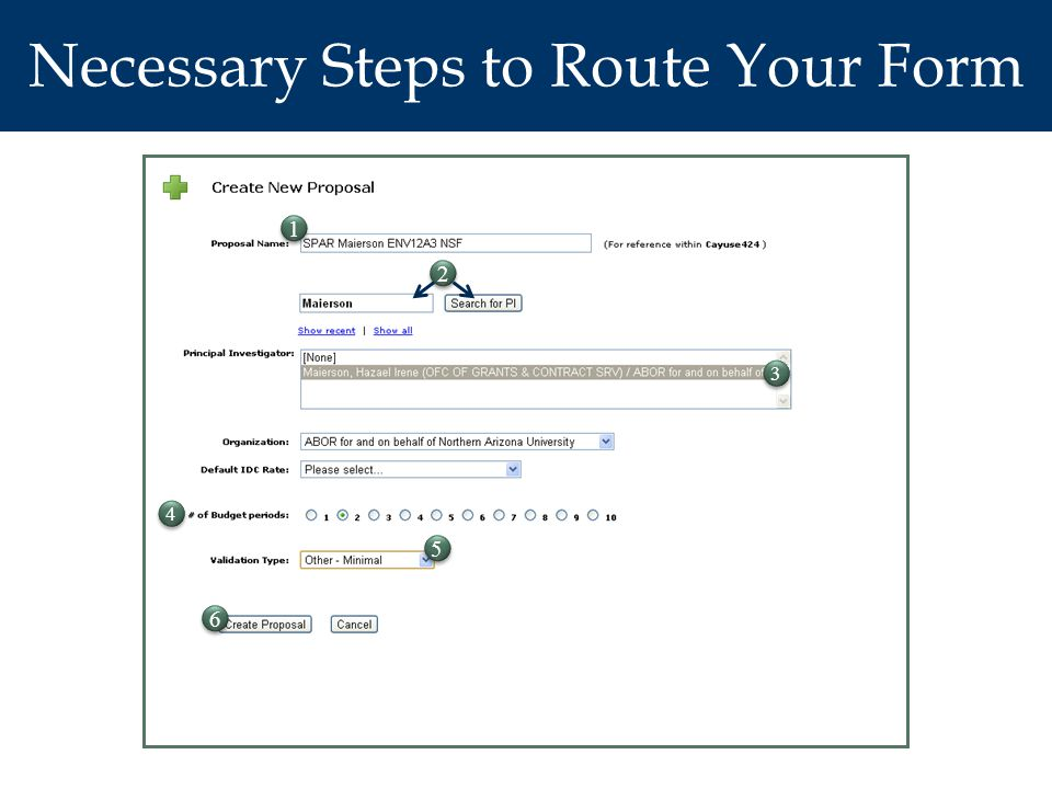 Necessary Steps to Route Your Form 1 1 2 2 3 3 4 4 5 5 6 6