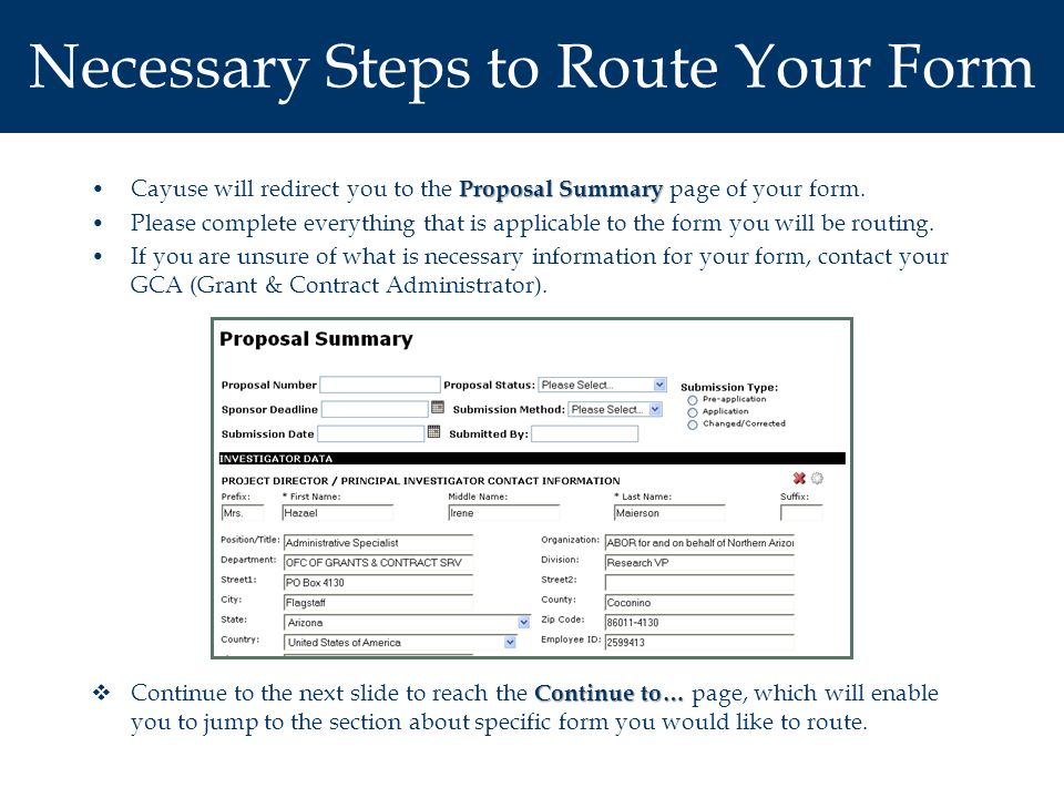 Electronic Routing & Approval: Retracting Approval You may find that you will want to route the proposal back to the initiator or someone else in the chain.