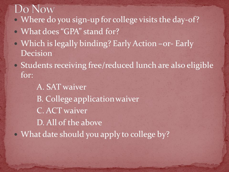 Where do you sign-up for college visits the day-of.