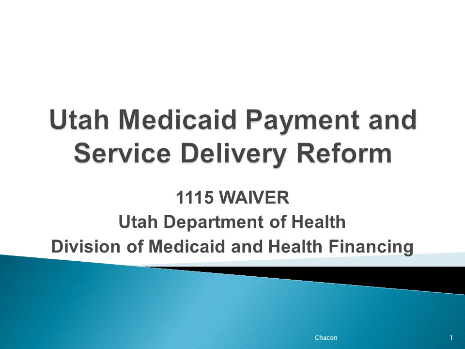  The primary goal of Utah's reform is to significantly reduce the rate at which Utah Medicaid expenditures are increasing each year.