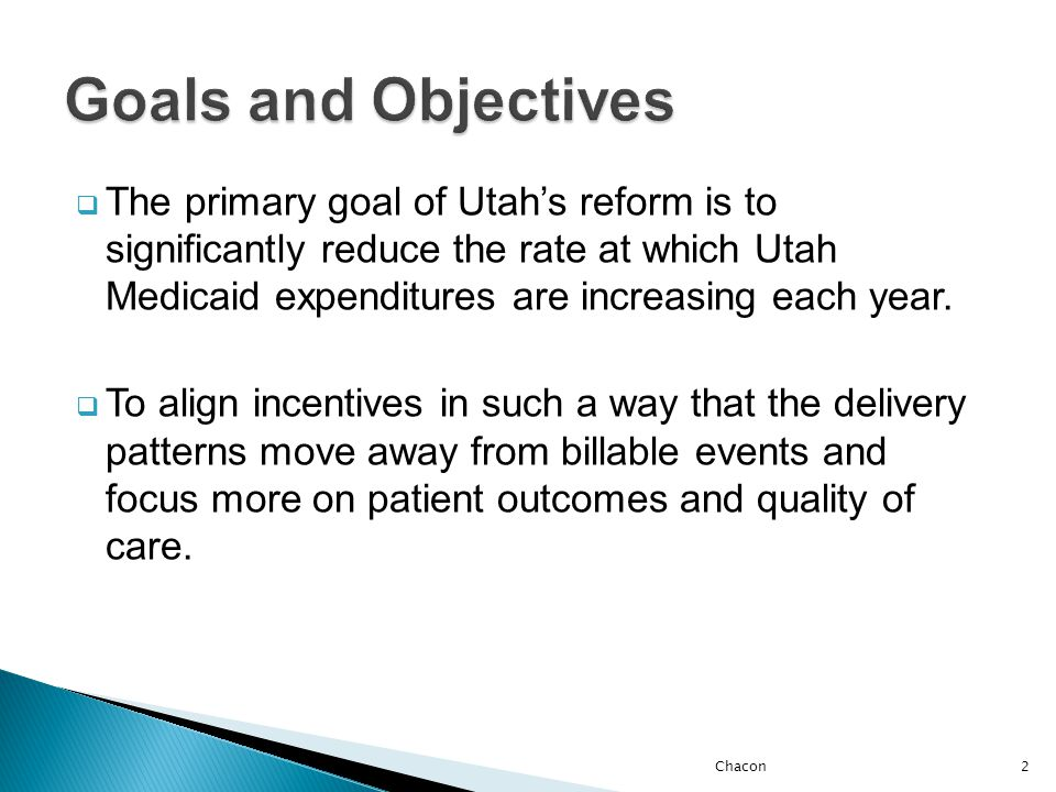  Utah is meeting with CMS on a weekly basis  Goal- Approval from CMS no later than December 31, 2011  Implementation- July 1, 2012 Chacon13