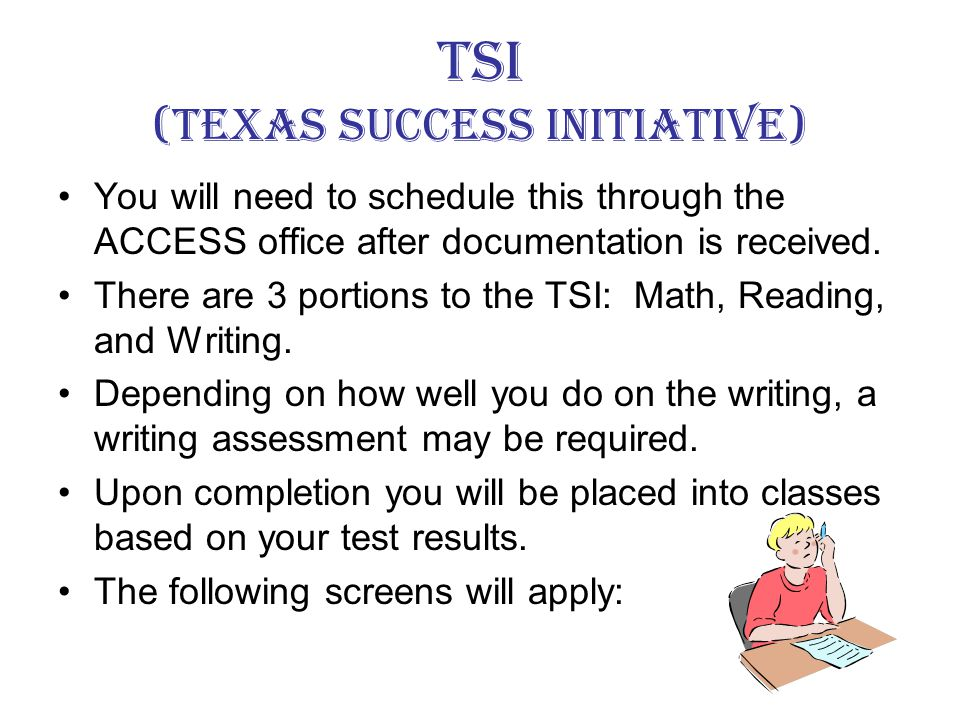 What is your Goal. If you are degree seeking you will need to take the TSI or THEA test.