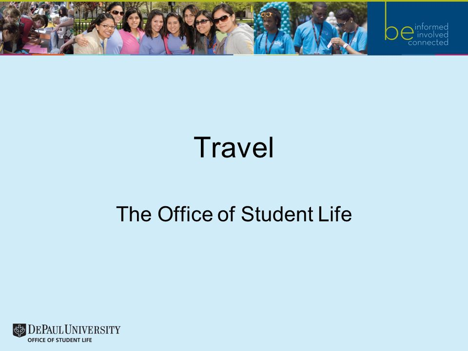 Travel The Office of Student Life