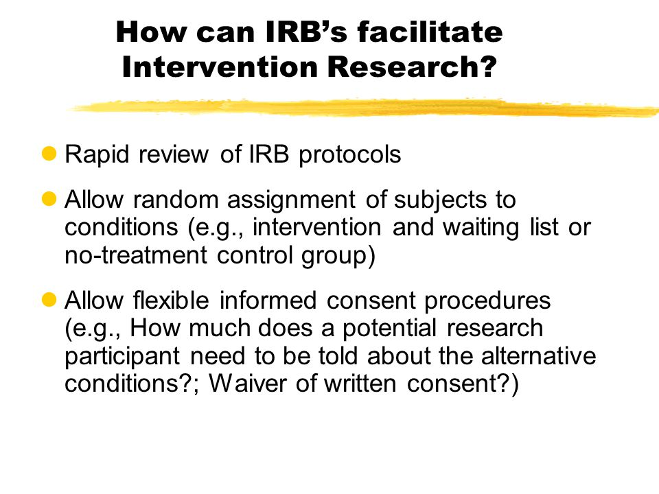 How can IRB's facilitate Intervention Research.