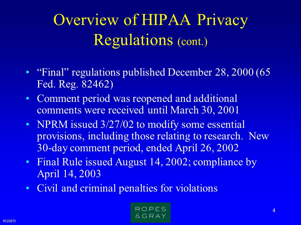 9122071 25 HIPAA: Patient Authorization for Research (cont.) Who will disclose, receive, and/or use the information while it is in individually identifiable form.