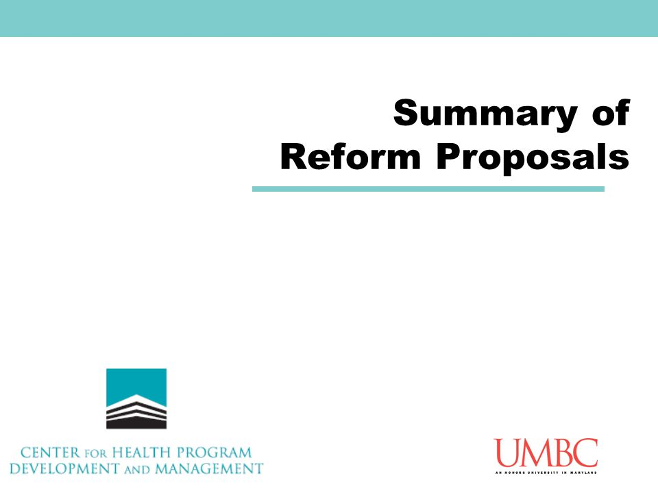 Summary of Reform Proposals