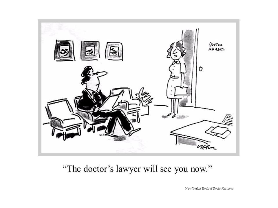 The doctor's lawyer will see you now. New Yorker Book of Doctor Cartoons