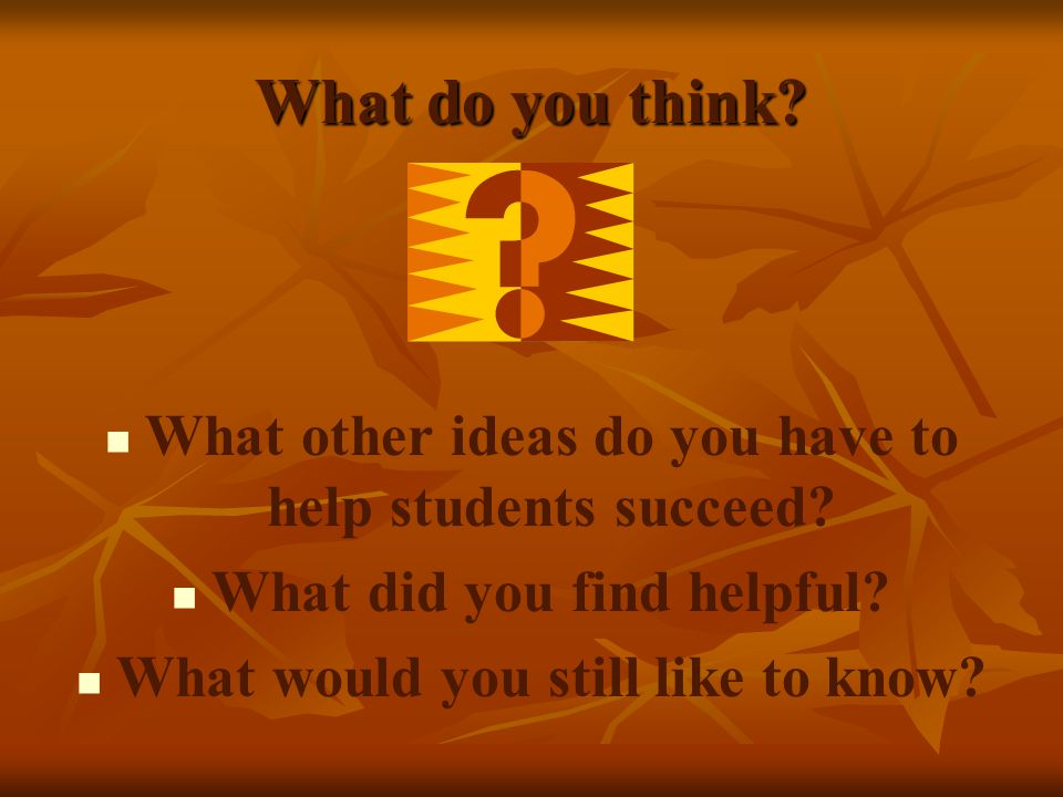 What do you think. What other ideas do you have to help students succeed.