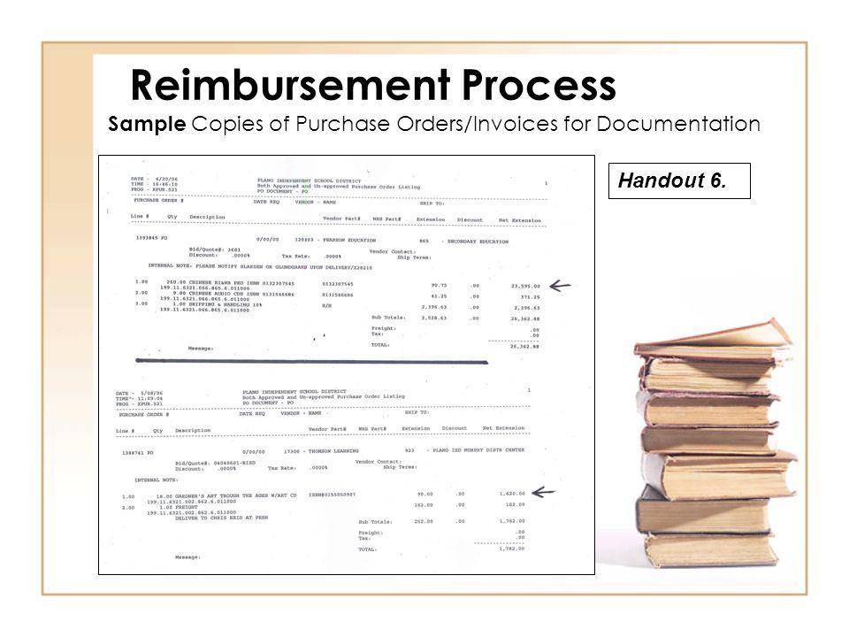 Sample Copies of Purchase Orders/Invoices for Documentation Reimbursement Process Handout 6.