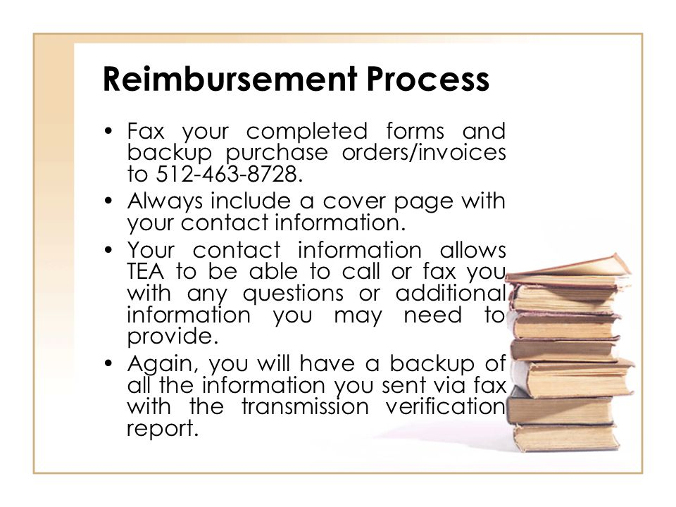 Fax your completed forms and backup purchase orders/invoices to 512-463-8728.