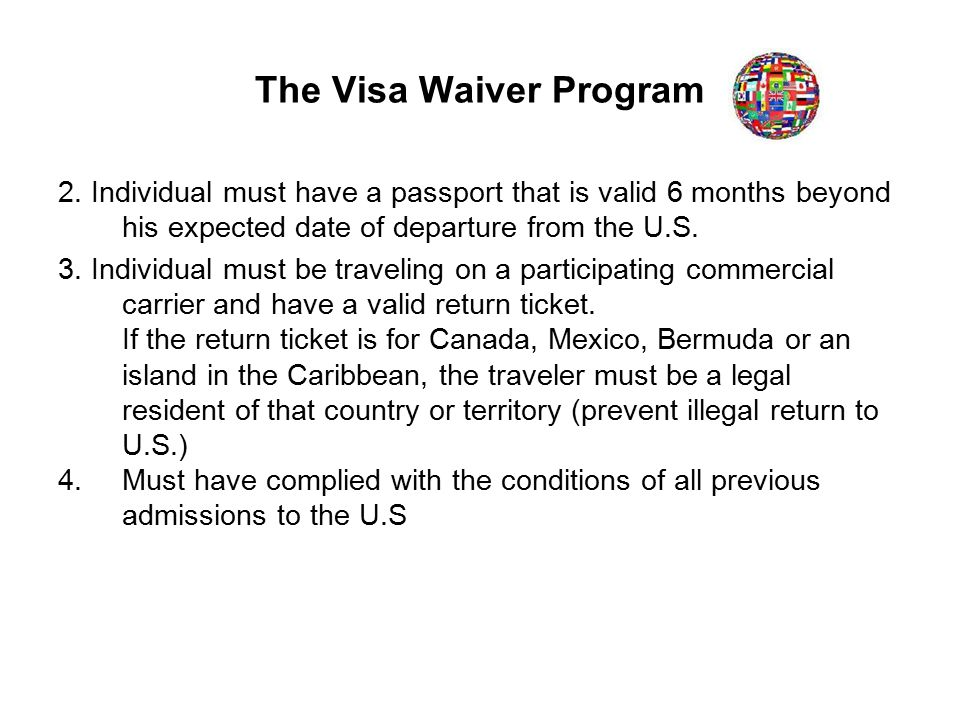 The Visa Waiver Program 2.