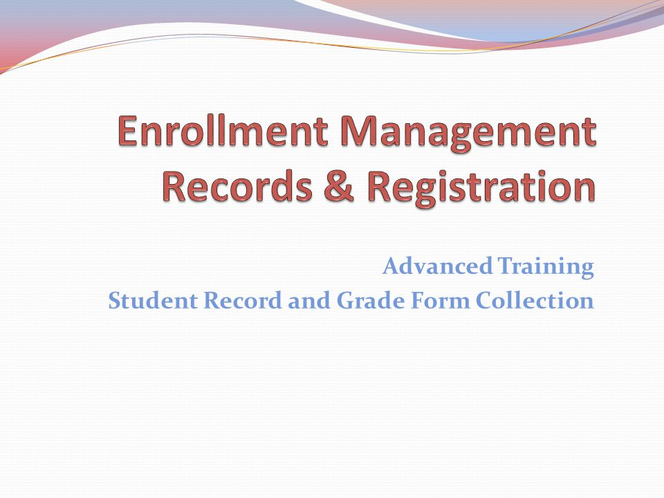 Advanced Training Student Record and Grade Form Collection