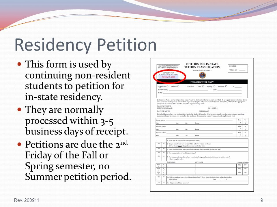 Residency Petition This form is used by continuing non-resident students to petition for in-state residency.