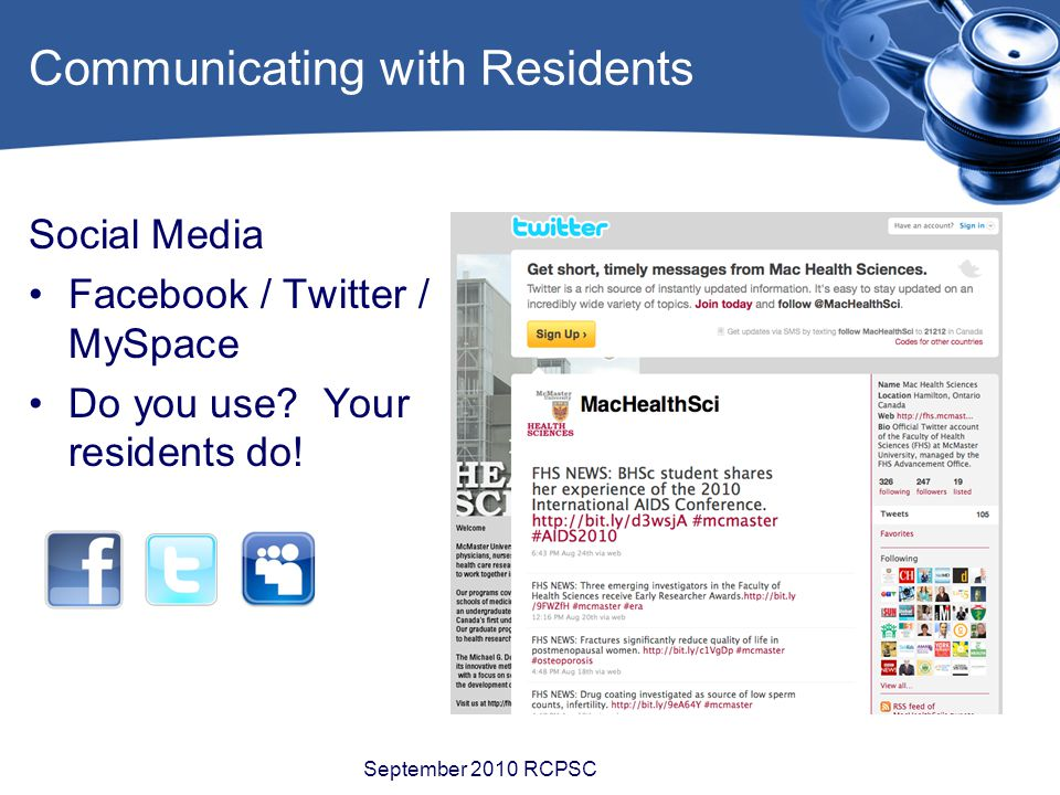 Communicating with Residents Social Media Facebook / Twitter / MySpace Do you use.