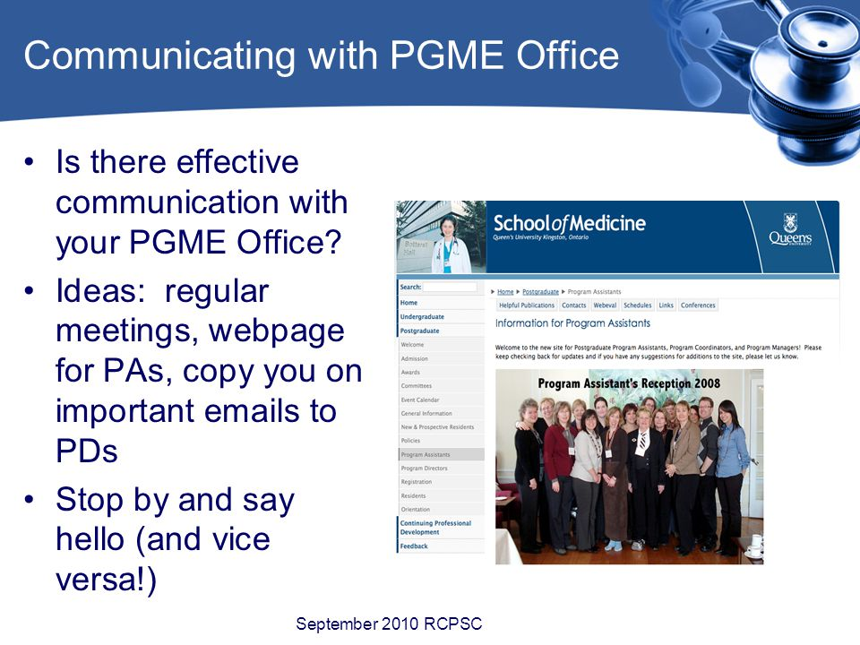 Communicating with PGME Office Is there effective communication with your PGME Office.