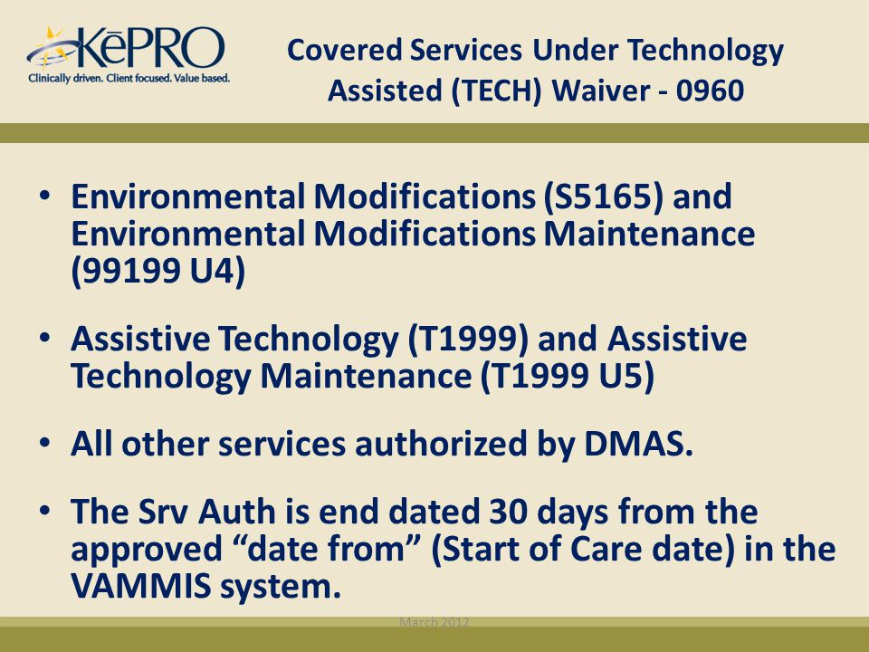 Covered Services Under Technology Assisted (TECH) Waiver - 0960 Environmental Modifications (S5165) and Environmental Modifications Maintenance (99199
