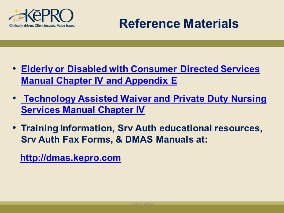 Reference Materials Elderly or Disabled with Consumer Directed Services Manual Chapter IV and Appendix E Elderly or Disabled with Consumer Directed Se
