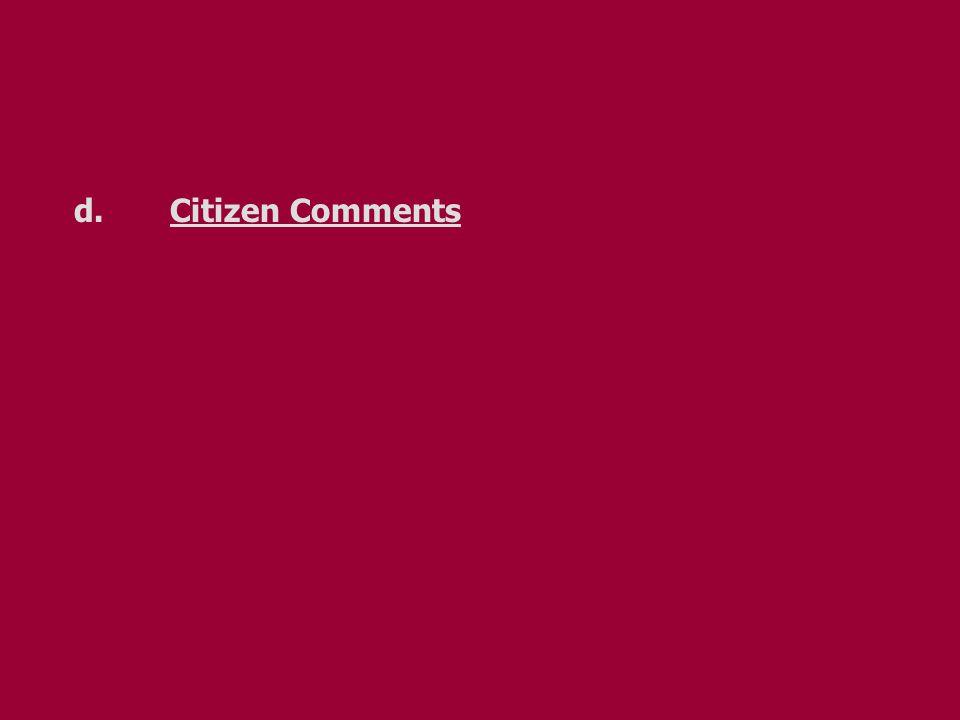 d.Citizen Comments