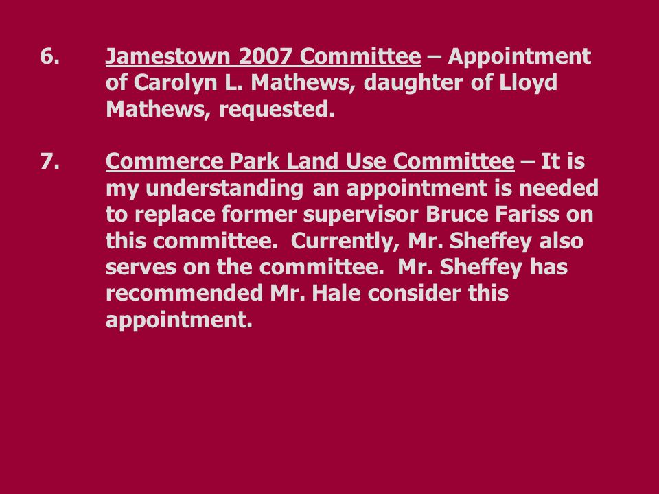 6.Jamestown 2007 Committee – Appointment of Carolyn L.