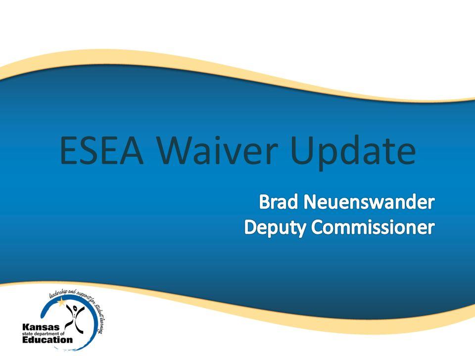 ESEA Waiver Update