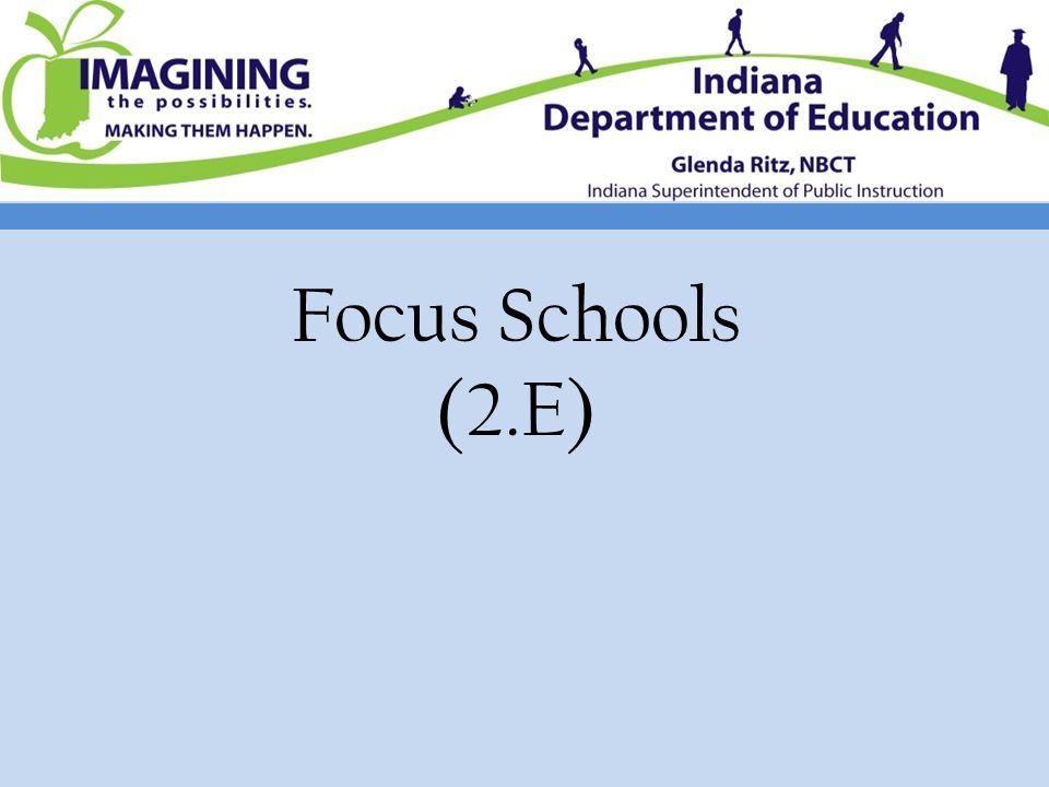 Focus Schools (2.E)