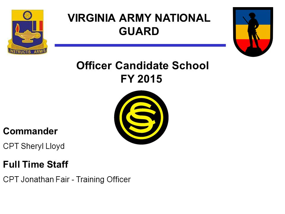 MISSION Develop the leadership ability and professional skills of each candidate in preparation for the individual's appointment as a Second Lieutenant in the Virginia Army National Guard or the U.S.