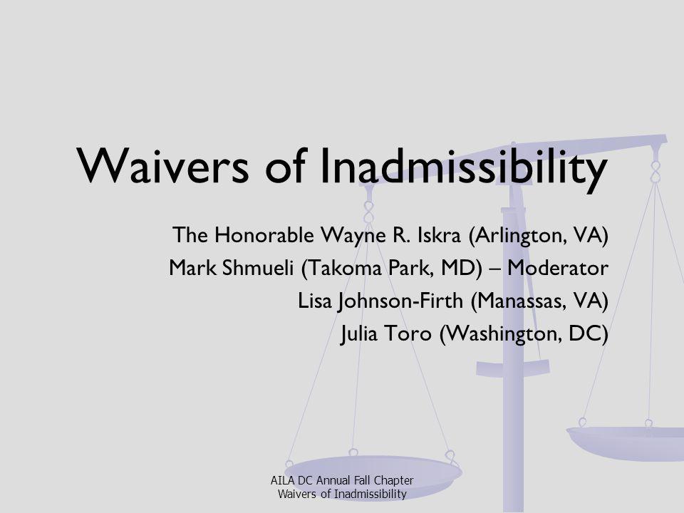 Waiver of 3/10 year bar INA § 212 (a) (9) (B) (i) (I).