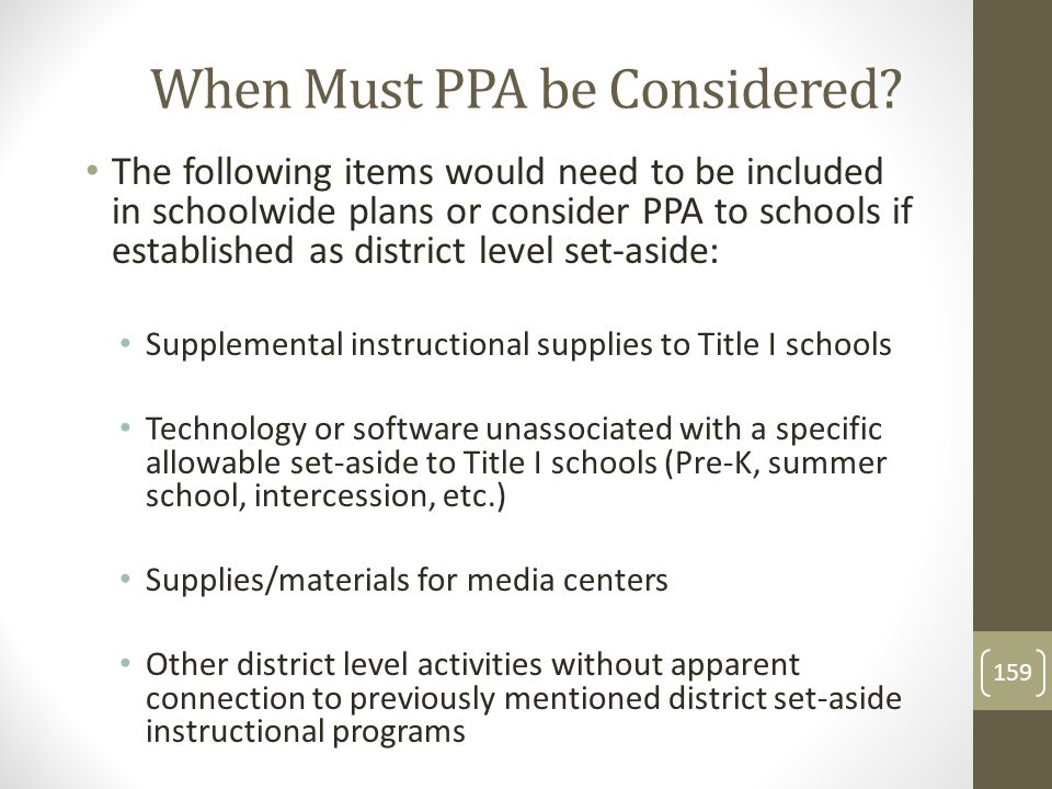 When Must PPA be Considered.