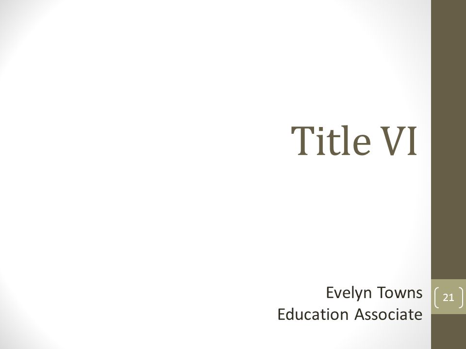 Title VI Evelyn Towns Education Associate 21