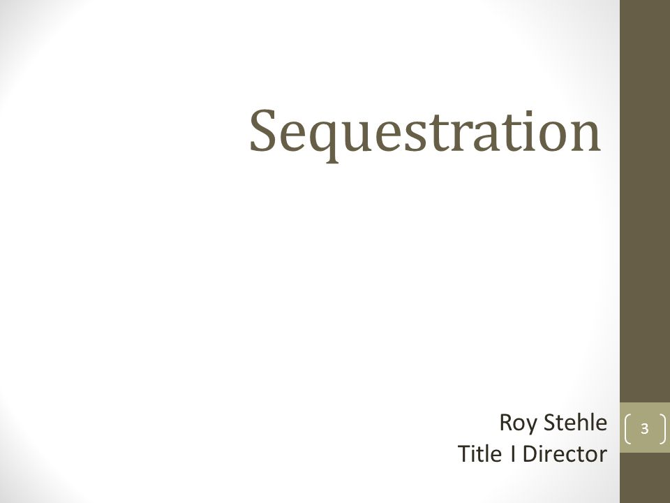 Sequestration Roy Stehle Title I Director 3