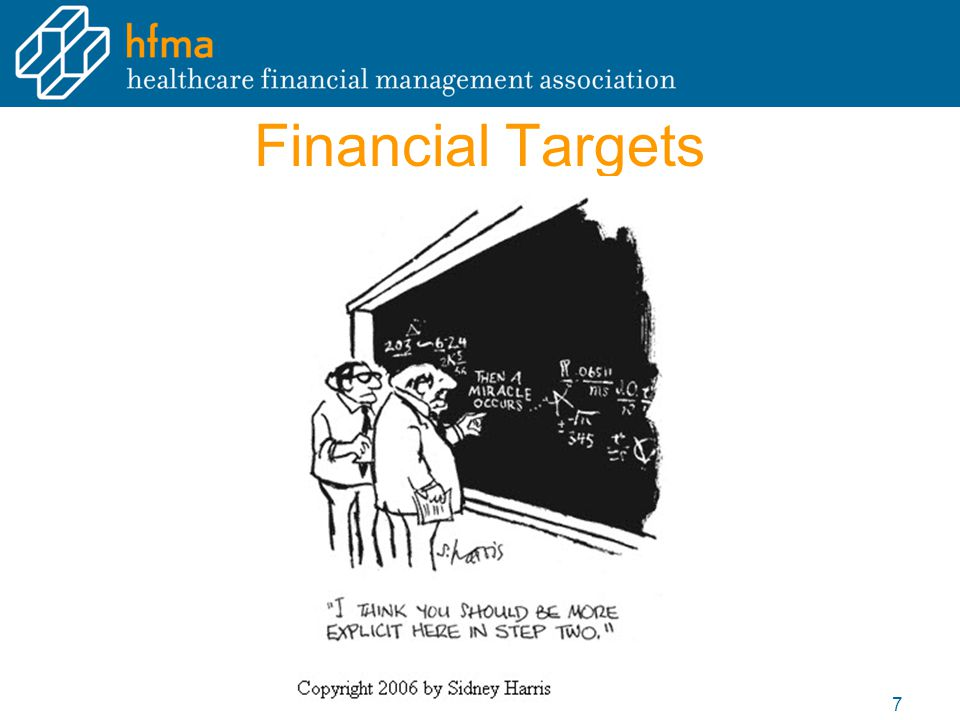 Financial Targets 7
