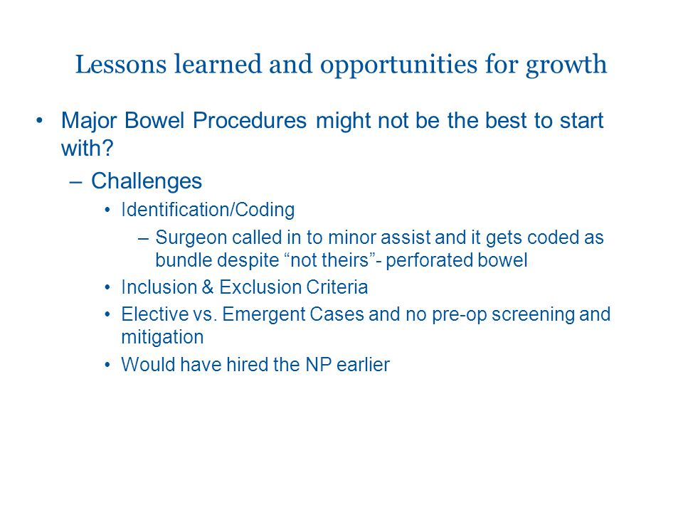 Major Bowel Procedures might not be the best to start with.
