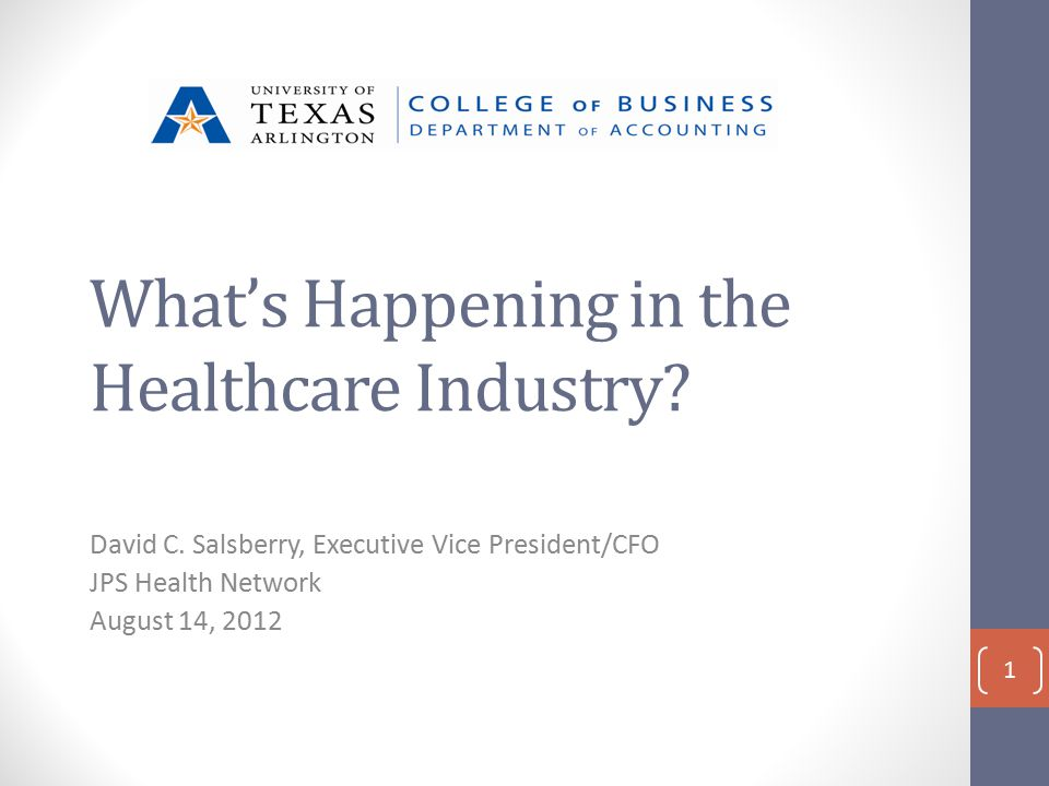 What's Happening in the Healthcare Industry. David C.