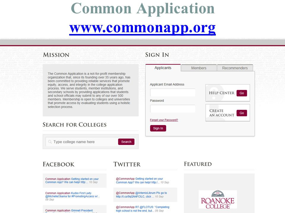 Common Application Complete your common application at www.commonapp.org www.commonapp.org If a school you are applying to is ON the Common Application- you MUST apply using the Common App….