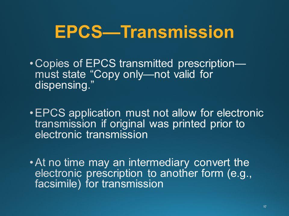 EPCS—Transmission 17