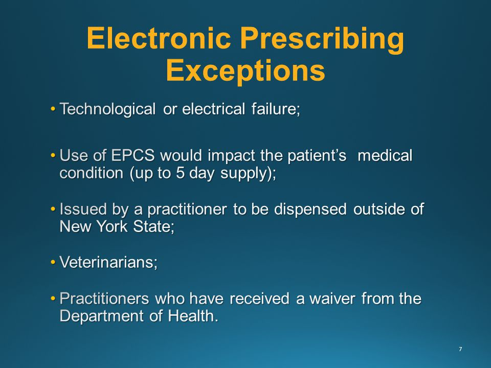 Electronic Prescribing Exceptions 7