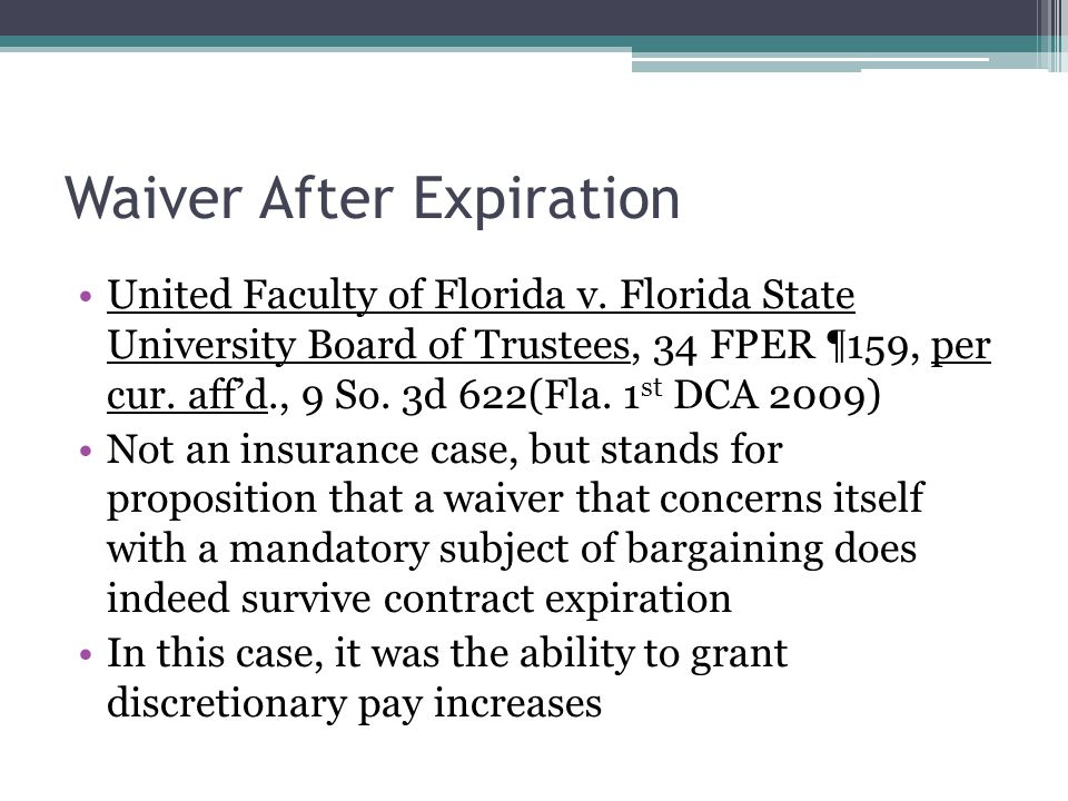 Waiver After Expiration United Faculty of Florida v.