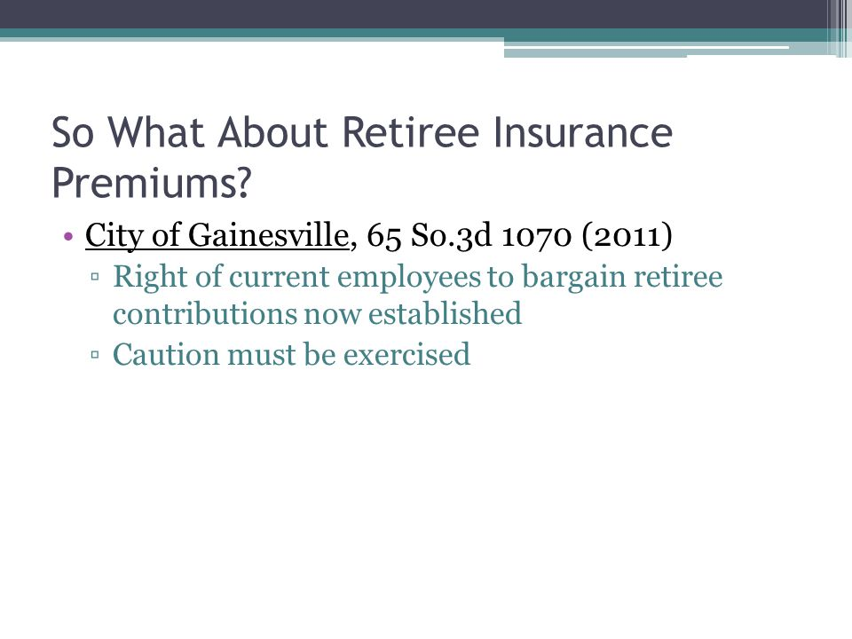 So What About Retiree Insurance Premiums.