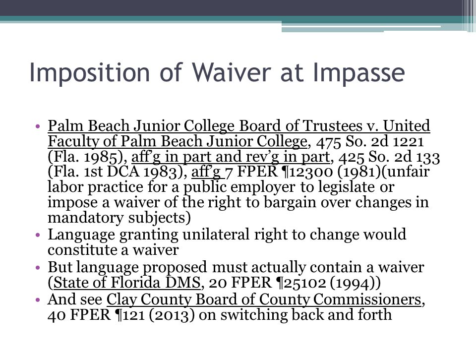 Imposition of Waiver at Impasse Palm Beach Junior College Board of Trustees v.