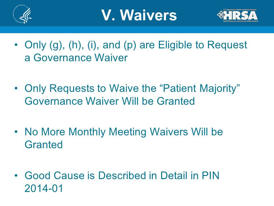 """V. Waivers Only (g), (h), (i), and (p) are Eligible to Request a Governance Waiver Only Requests to Waive the """"Patient Majority"""" Governance Waiver Wil"""