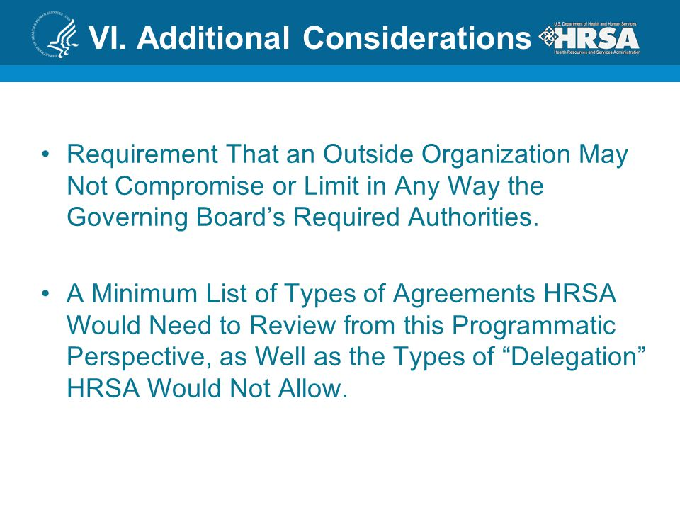 VI. Additional Considerations Requirement That an Outside Organization May Not Compromise or Limit in Any Way the Governing Board's Required Authoriti