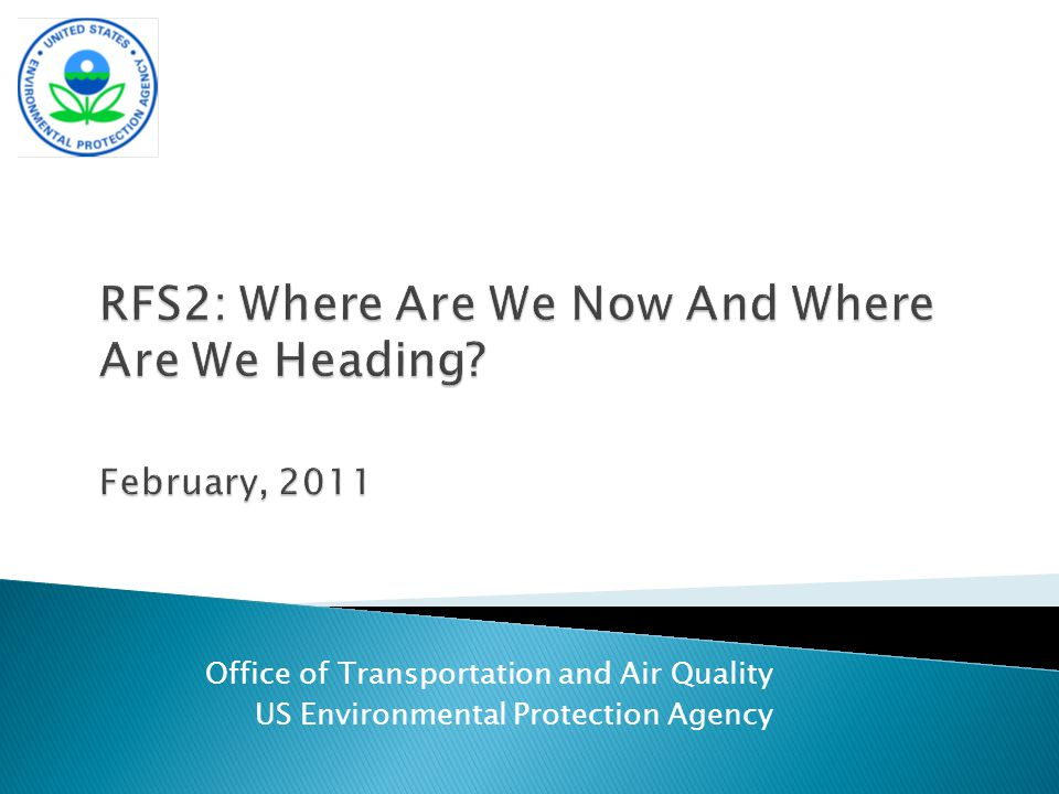 Office of Transportation and Air Quality US Environmental Protection Agency