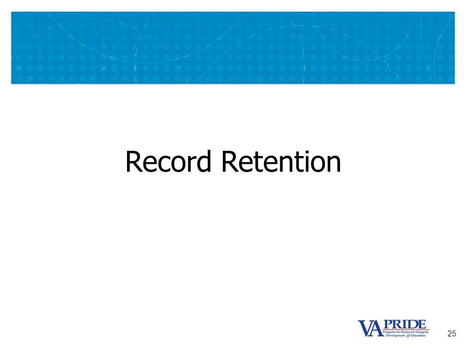 25 Record Retention